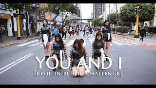 [KPOP IN PUBLIC CHALLENGE PERÚ] Dreamcatcher(드림캐쳐)_YOU AND I by A CROWN