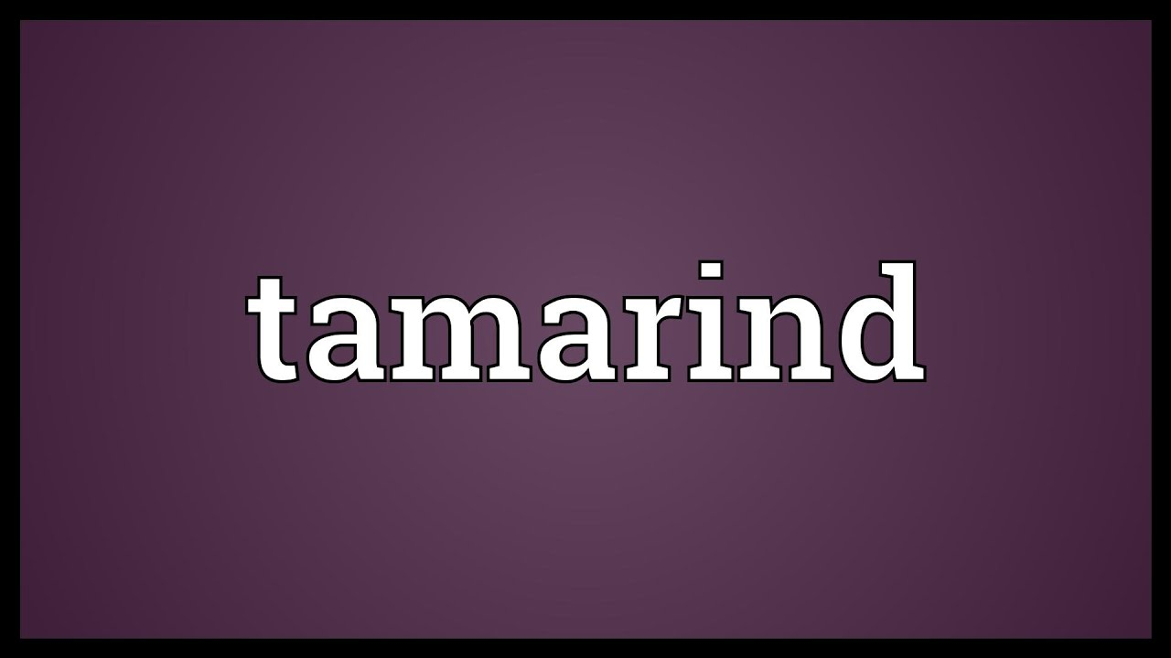 Tamarind Meaning