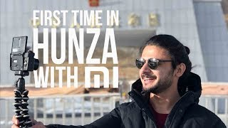 FIRST TIME IN HUNZA WITH MI