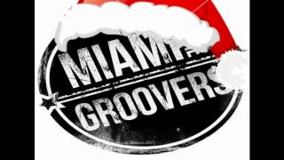 MIAMI & THE GROOVERS -  LAST THOUGHT ON A XMAS NIGHT