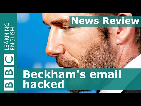 BBC News Review: Beckham's email hacked