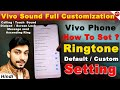 VIVO MOBILE RINGTONE SETTING,How to set ringtone in vivo,Vivo mobile me ringtone kaise set karte hai