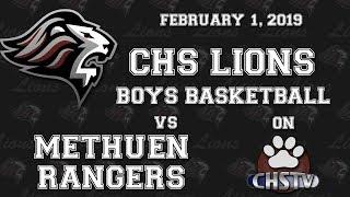 CHS Lions Boys Basketball vs Methuen Feb 1, 2019