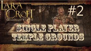 Lara Croft and the Guardian of Light: Level 2 - Temple Grounds (Single Player)