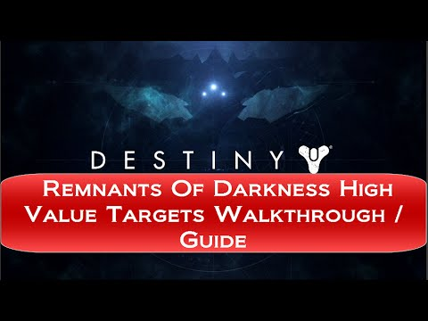Destiny The Taken King - High Value Target Locations Remnants Of Darkness Quest / Bounty Guide