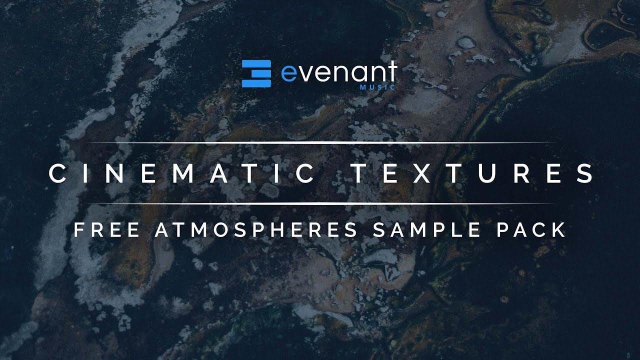 Cinematic Textures - Free Atmospheres Sample Pack
