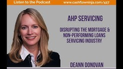 427: DeAnn Donovan: Disrupting The Mortgage & Non-Performing Loans Servicing Industry