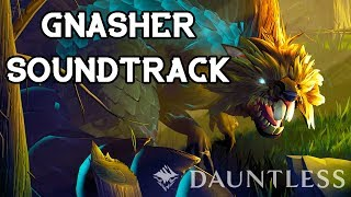 Gnasher Soundtrack - DAUNTLESS OST