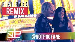 RIKI RAKA REMIX - Not Profane ft. Sandra Cires (Official Video)