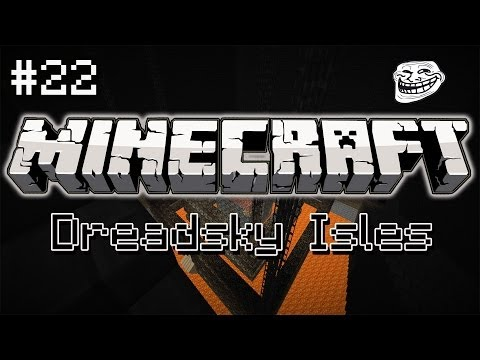 CTM Minecraft Maps - Dreadsky Isles #22 - The Horrible Truth