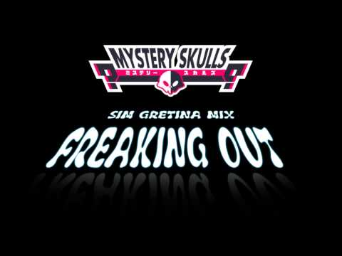 Mystery Skulls - Freaking Out (Sim Gretina Mix)