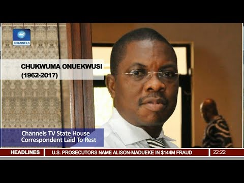 Channels TV State House Correspondent Chukwuma Laid To Rest