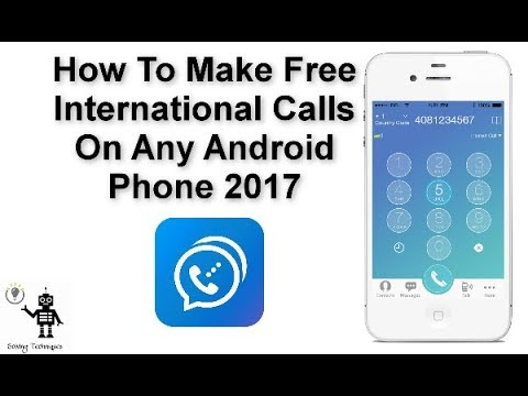 app for making free international calls on android