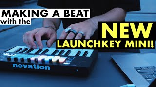 NOVATION LAUNCHKEY MINI MKIII | Making A Beat Live
