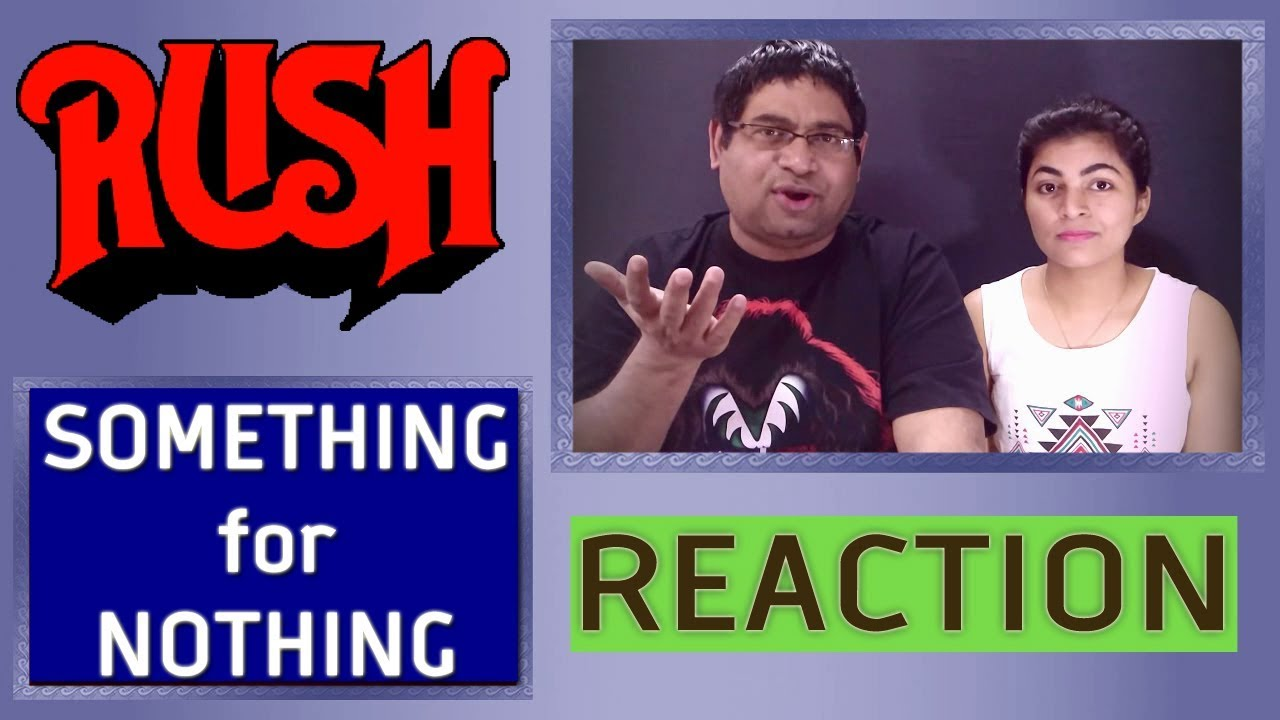 Download One of life's greatest lessons is in this song   Rush Something For Nothing Reaction