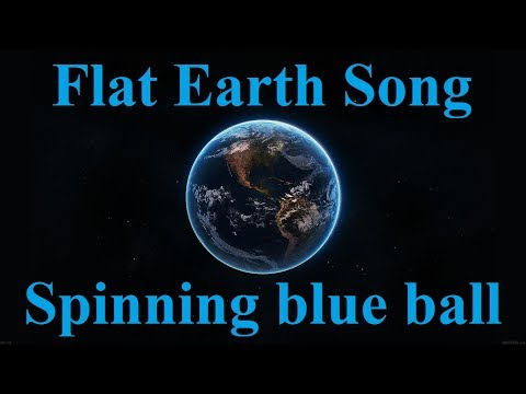 Flat Earth song - Spinning Blue Ball - Keith Atwood, Yelapa Oliver, Gabriela Coniglio  ✅ thumbnail