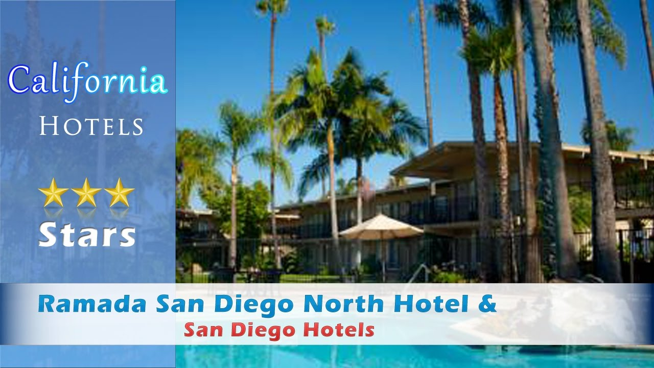 Ramada San Diego North Hotel & Conference Center, San Diego Hotels ...