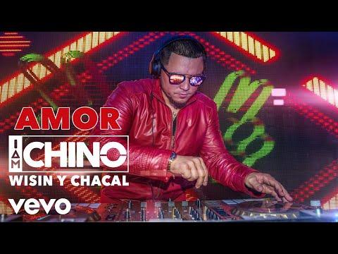 IAmChino - Amor ft. CHACAL, Wisin
