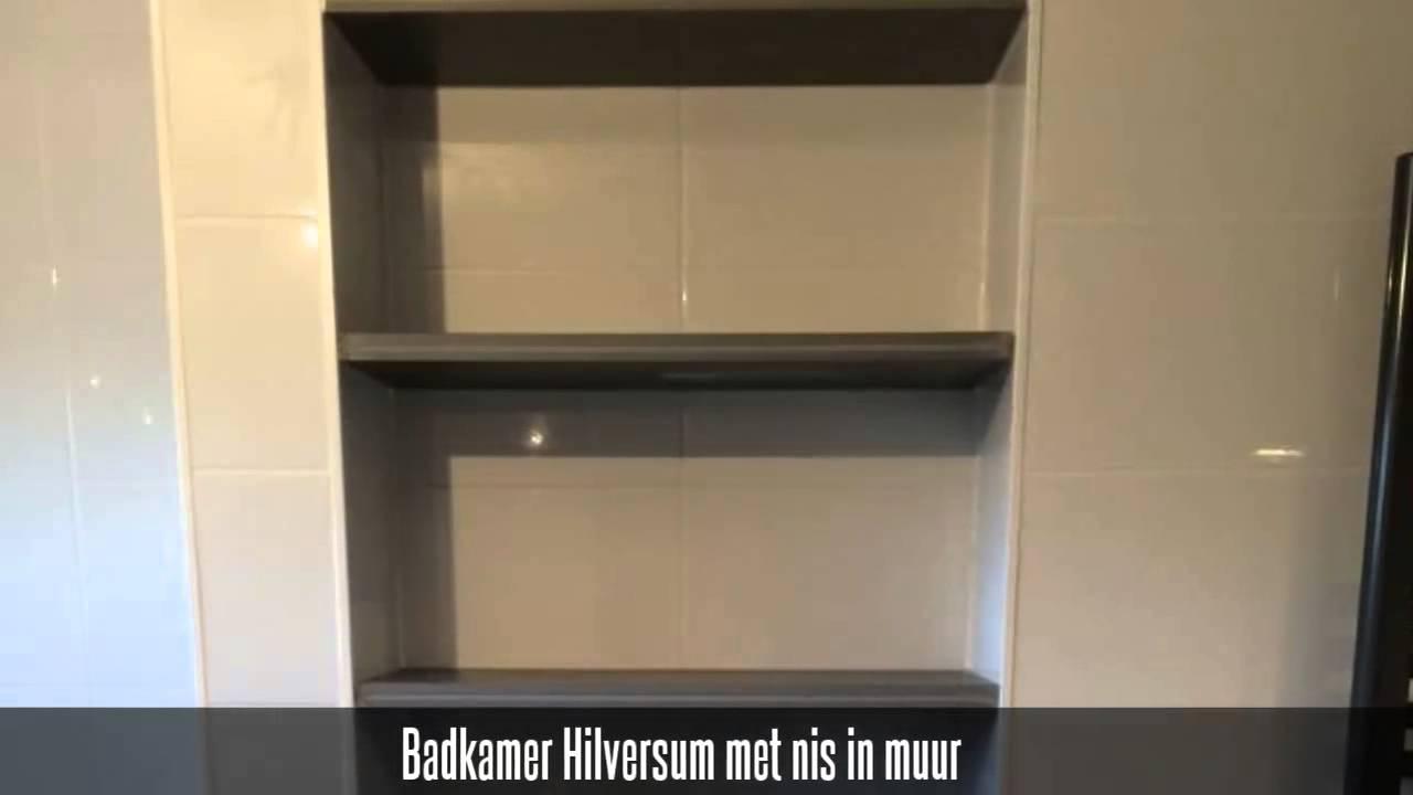Badkamer Hilversum met nis in muur - YouTube