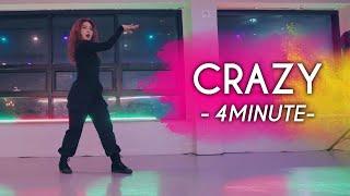 [CRAZY 안무] 4MINUTE  포미닛 - CRAZY 미쳐 / 4MINUTE 안무/4MINUTE COVE…