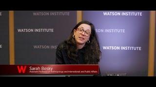 Watson Minute: Sarah Besky