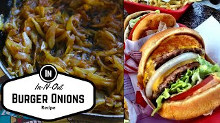 How to make In-N-Out Burger Onions | AKA Avocado oil onions