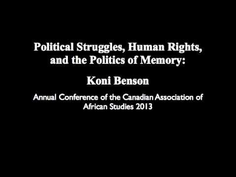 Political Struggles, Human Rights, and the Politics of Memory: Koni Benson