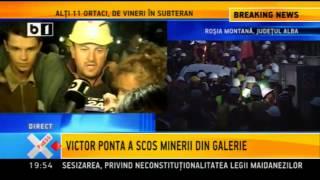 Ponta i-a scos pe minerii de la Rosia Montana din subteran