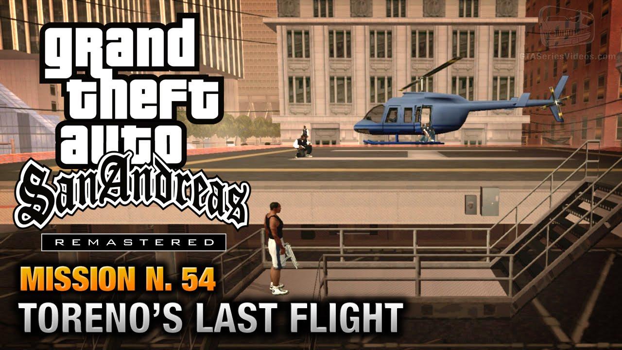 GTA San Andreas Remastered Mission 54 Torenos Last Flight Xbox 360 PS3 YouTube