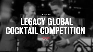 BACARDÍ Legacy Global Cocktail Competition 2019