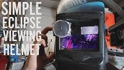 DIY Eclipse Viewing Helmet - Manually Controlled welding helmet.