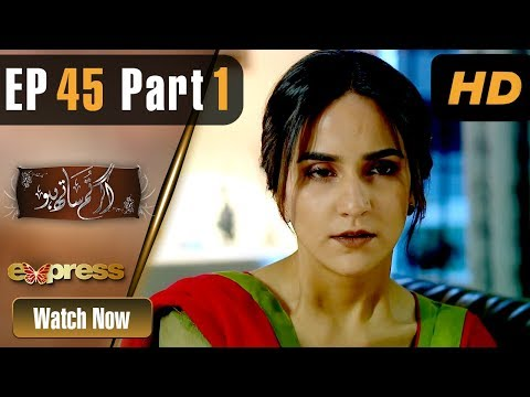 Agar Tum Saath Ho - Episode 45 - Express Entertainment Dramas
