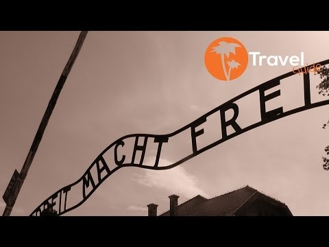 Auschwitz concentration camp today Travel Guide
