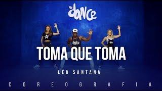 Baixar Toma Que Toma - Léo Santana | FitDance TV (Coreografia) Dance Video