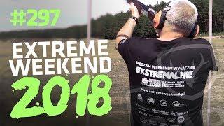 Darz Bór odc 297 Extreme Weekend 2018