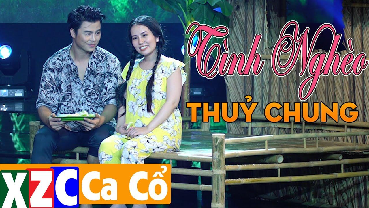 Tân Cổ Tình Nghèo Thuỷ Chung (#TNTC) - Phương Cẩm Ngọc & Võ Minh Lâm