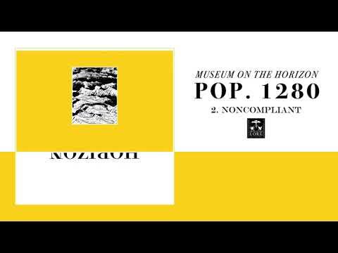 POP. 1280 - Museum On The Horizon (full album stream)