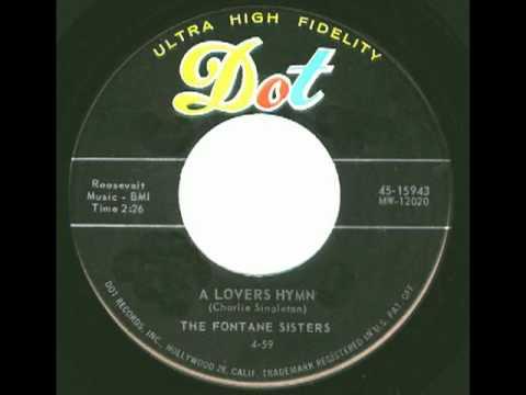 FONTANE SISTERS & CHARLIE SINGLETON - A Lovers Hymn (1959)