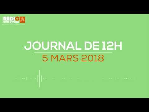 Le journal de 12h00 du 5 mars 2018 - Radio Côte d'Ivoire