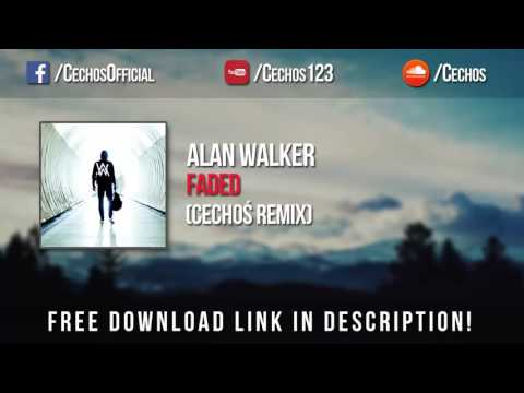 Alan Walker - Faded (Cechoś Remix) *FREE DOWNLOAD*