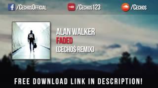 Alan Walker - Faded (Cechoś Remix) *FREE DOWNLOAD*