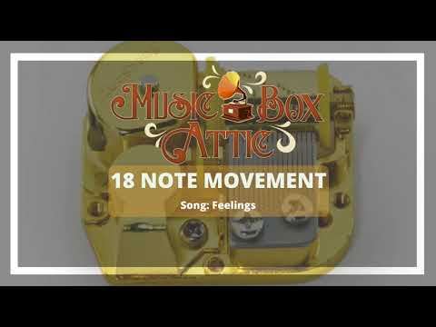 Feelings  Music Box Attic 18 Note Mechanical Movement