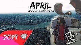 Cover images DHYO HAW - APRIL (OFFICIAL MUSIC VIDEO) #Darisebuahruangkamaryangharum