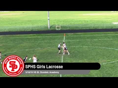 SPHS Girls Lacrosse VS St Dominic Academy 5 18 19