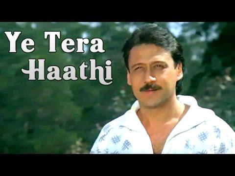 Ye Tera Haathi Song | Main Tera Dushman | Manhar Udhas | Sunny Deol, Jackie  Shroff | HD