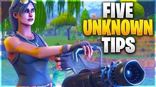 FIVE UNKNOWN PRO TIPS! (Fortnite Battle Royale)