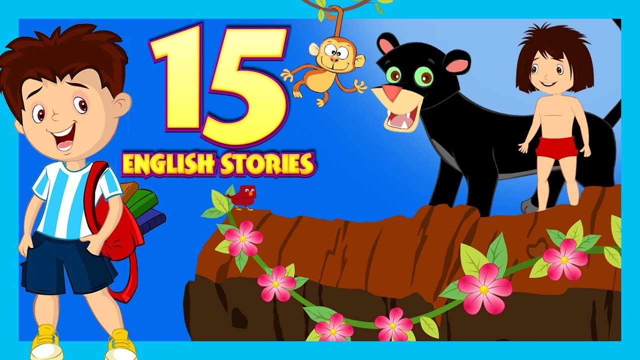 english stories for kids short story collection 15 english short stories for children youtube