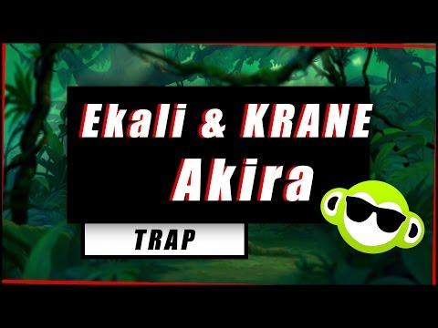 Ekali & KRANE - Akira [Trap]
