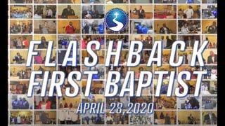 April 28, 2020: Flashback First Baptist