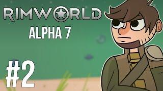 Lets Play Rimworld - Alpha 7 - Part 2 - Tear It Down!